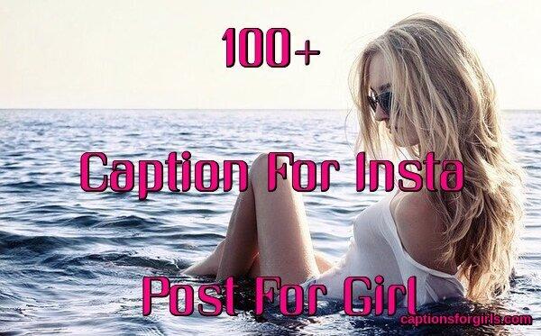 Caption For Insta Post For Girl