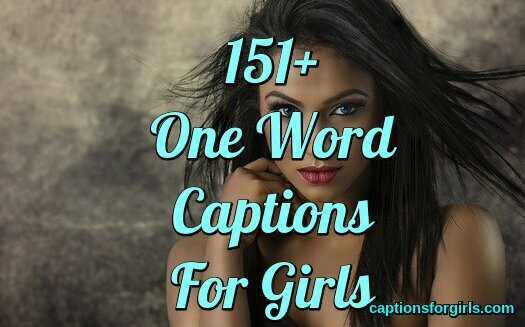 One Word Captions For Girl
