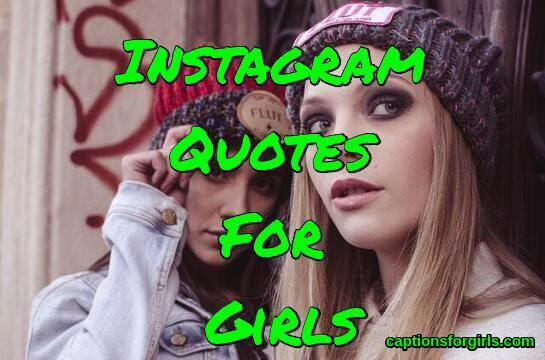 Instagram Quotes For Girls