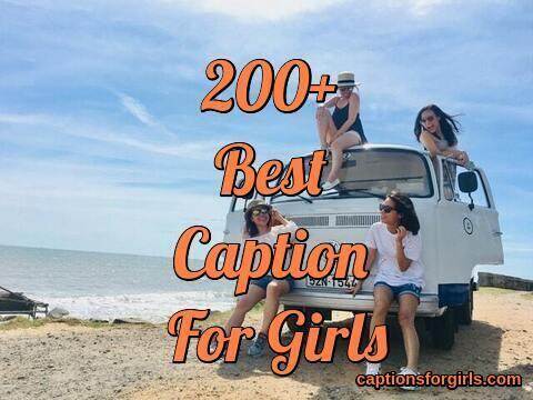 Best Instagram Captions For Girls