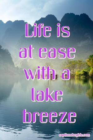 Lake Instagram Captions
