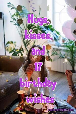 17th Birthday Instagram Captions