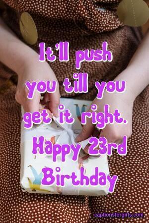 23rd Birthday Captions