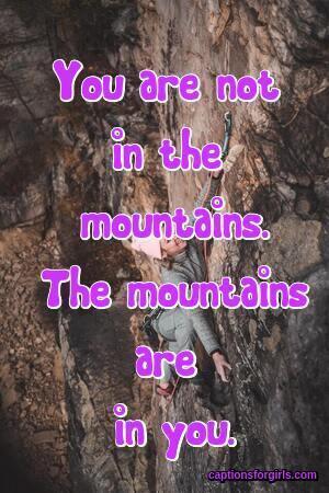 Mountain Instagram Captions