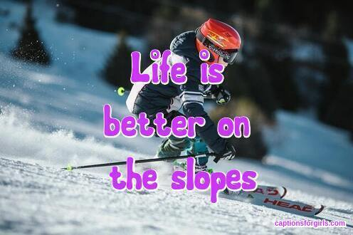 Skiing Captions For Instagram
