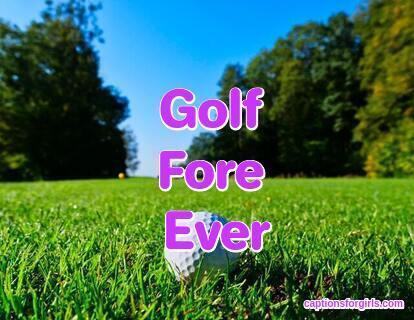 Golf Instagram Captions