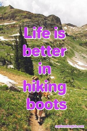 Hiking Captions