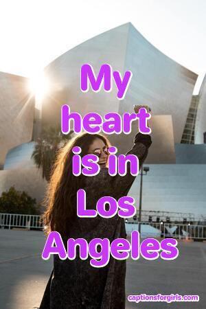 Los Angeles Instagram Captions
