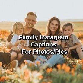 Family Instagram Captions