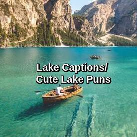 Lake Captions
